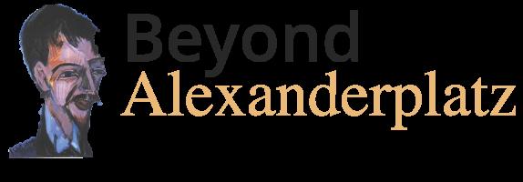 Beyond Alexander Platz